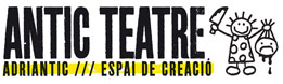 Antic Teatre / Adriantic / Espai de creaci