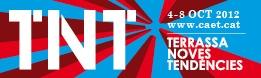 Festival TNT - Terrassa Noves Tend�ncies 2012
